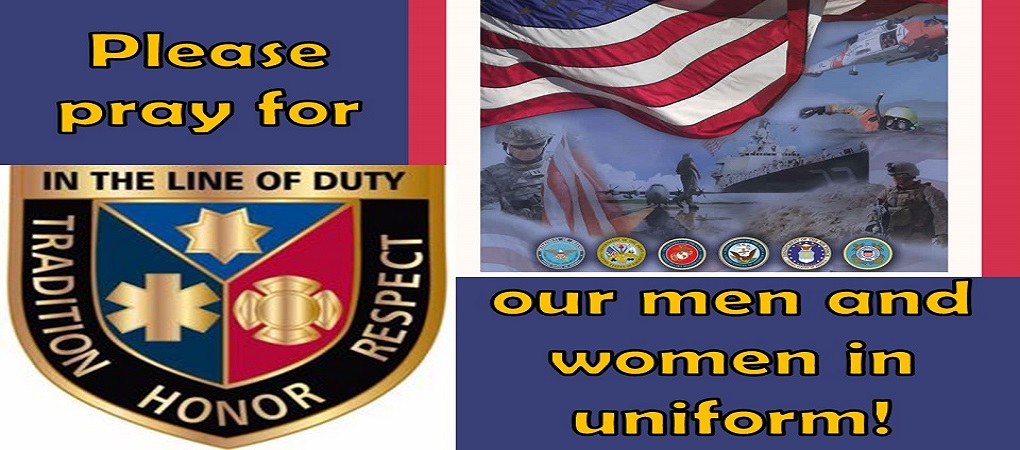 Please pray for our men and women in uniform